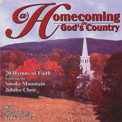 Homecoming in God's Country w/ Kirk Talley
