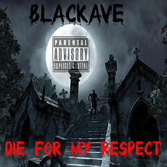 Die For My Respect
