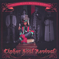 Soul Dean Presents the Cipher Soul Revival