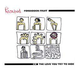 Forbidden Fruit pt.1 & 2 c/w The Love You Try to Hide (3-track Single)