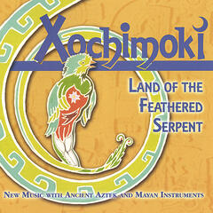 Land of the Feathered Serpent