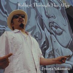 Walkin' Through the Alley - Ep