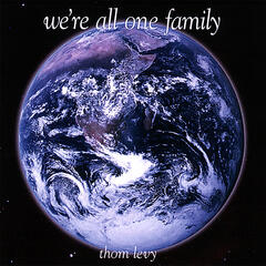 We're All One Family