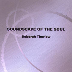 Soundscape of the Soul