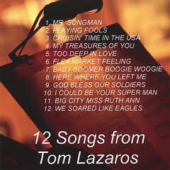 12 songs from Tom Lazaros