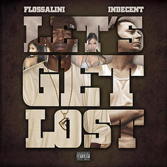 Lets Get Lost - featuring Indecent - Single