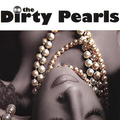 The Dirty Pearls