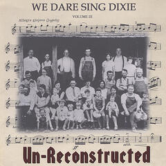 We Dare Sing Dixie
