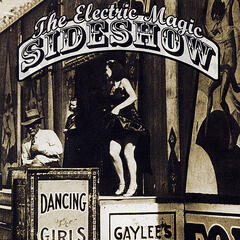 The Electric Magic Sideshow