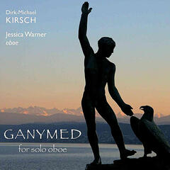 Kirsch: Ganymed for Solo Oboe