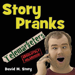 Story Pranks (Telemarketers)