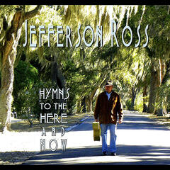 Hymns To the Here and Now
