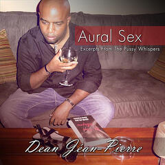 Aural Sex:  Excerpts From The Pussy Whispers
