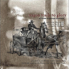 Wagon Trails to Glory