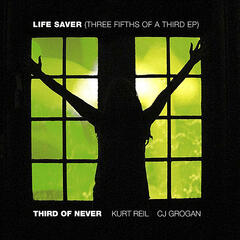 Life Saver (Three Fifths of A Third EP)
