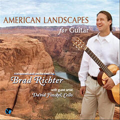 American Landscapes for Guitar (feat. David Finckel)