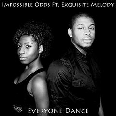 Everyone Dance (feat. Exquisite Melody)