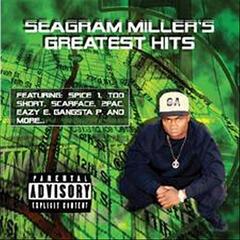 Seagram Miller Greatest Hits