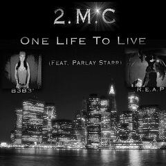 One Life To Live (feat. Parlay Starr)