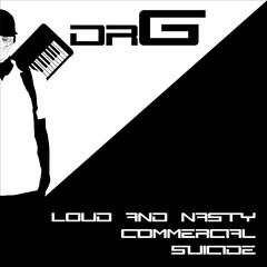 Loud & Nasty Commercial Suicide