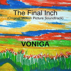 The Final Inch (Original Motion Picture Soundtrack)