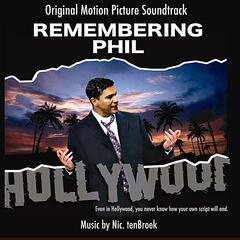 Remembering Phil Original Motion Picture Soundtrack