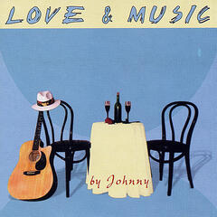 Love and Music by Johnny