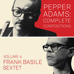 Pepper Adams: Complete Compositions, Vol. 4