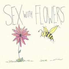 Sex with Flowers (feat. Lawrence)