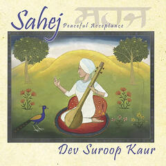 Sahej - Peaceful Acceptance