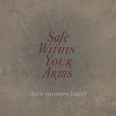 Safe Within Your Arms