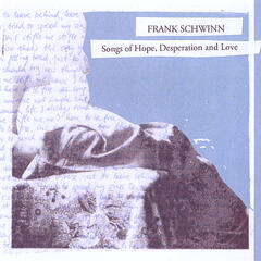 Songs of Hope, Desperation and Love