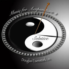 Music for Acupuncture 2    Solstice