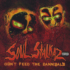 Don't Feed the Cannibals
