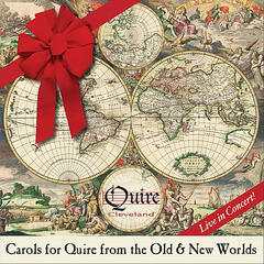 Carols for Quire from the Old & New Worlds