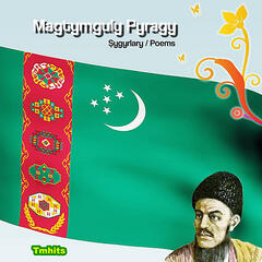 Magtymguly Pyragy. Tmhits Central Asian Music Vol. 1