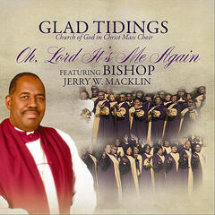 Oh Lord It's Me Again (feat. Bishop Jerry W. Macklin)