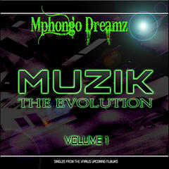 Muzik the Evolution, Vol. 1
