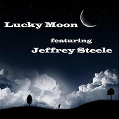 Lucky Moon (feat. Jeffrey Steele)