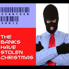 The Banks Have Stolen Christmas