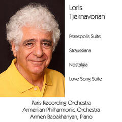 Persepolis Suite 2500 / Straussiana / Nostalgia / Love Song Suite
