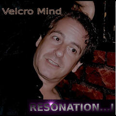 Velcro Mind (Better Is Coming)