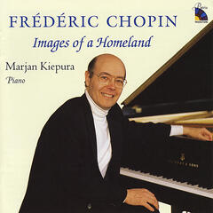 Chopin: Images of a Homeland