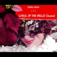 Carol of the Bells (Clucked)