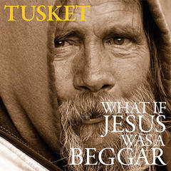 What If Jesus Was a Beggar