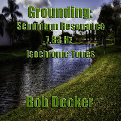Grounding: Schumann Resonance 7.83 Isochronic Tones