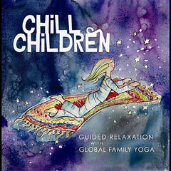 Chill Children (Guided Relaxation)