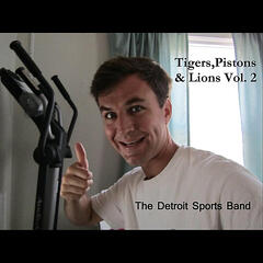 Tigers, Pistons & Lions, Vol. 2