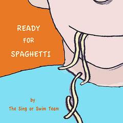Ready for Spaghetti