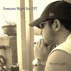 Someone Might See - EP